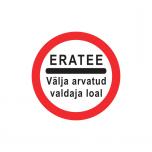 LM 311e - Erateel sõidu keeld